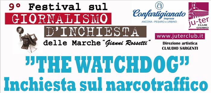 THE WATCHDOG – festival giornalismo d'inchiesta 26 settembre
