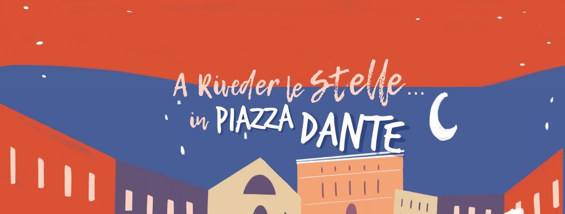 You are currently viewing SPETTACOLI ESTIVI IN PIAZZA DANTE