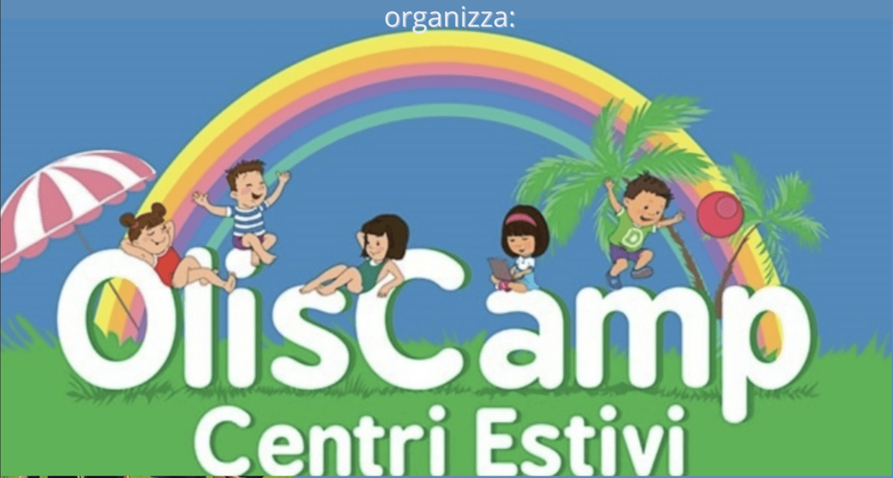 You are currently viewing OLISCAMP – centri estivi 3-15 anni