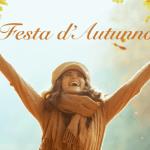 Festa d'Autunno – 30 | 31 ottobre – 1 novembre